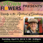 Graphic design poster about Uptown Flowers and a garden presentation.